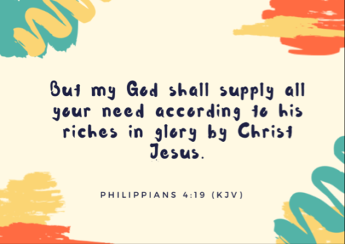 Phil 4:19 KJV