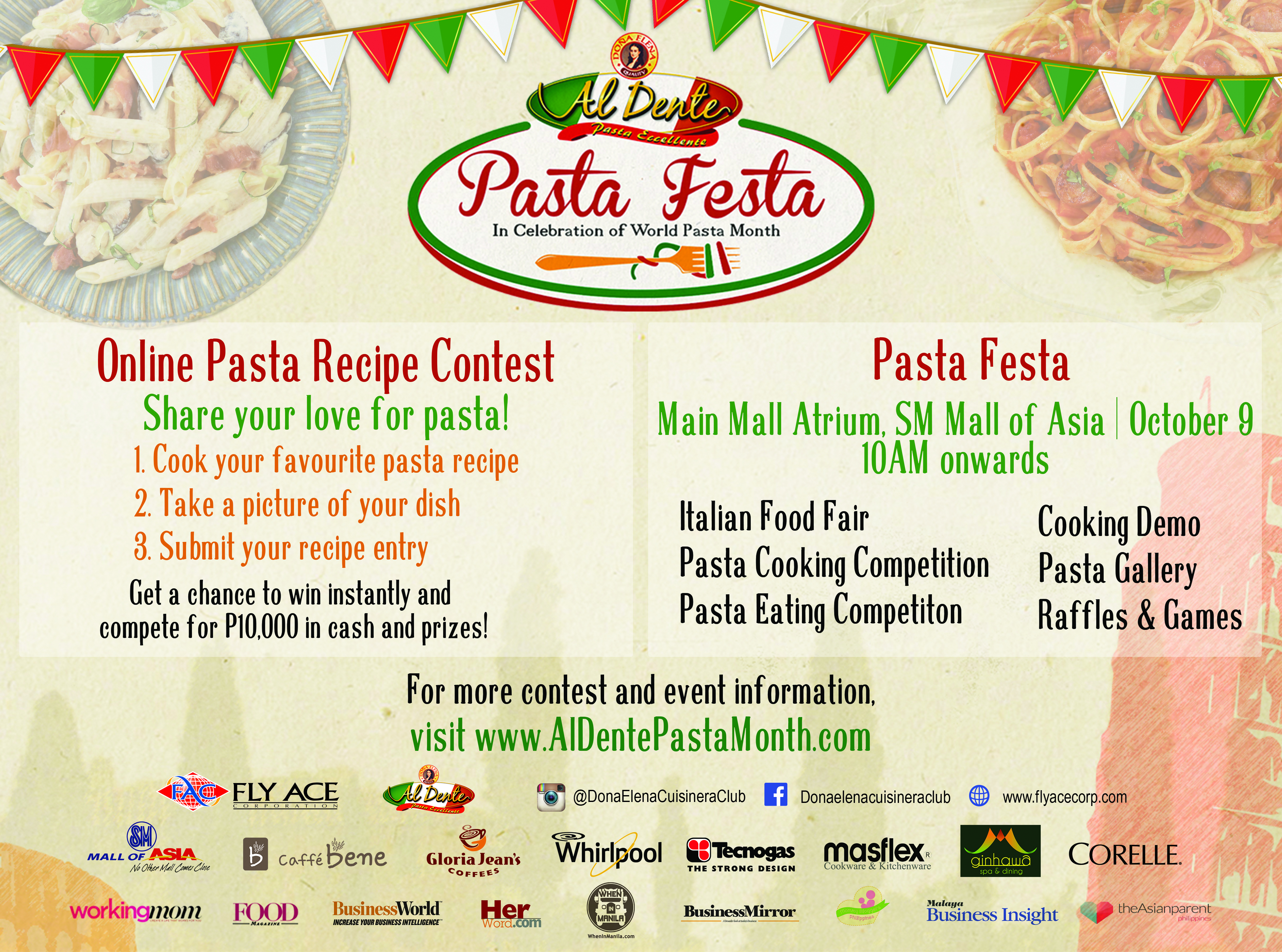Come join us this October 9 as we celebrate the World Pasta Month and say... It's Al Dente! Join our online contest and pre-register for the event, visit www.aldentepastamonth.com.