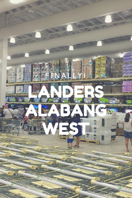 Finally! Landers Alabang West